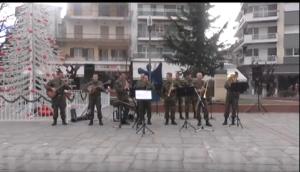 Τα Χριστουγεννιάτικα Κάλαντα από την στρατιωτική μπάντα στην κεντρική πλατεία της πόλης μας (βίντεο)
