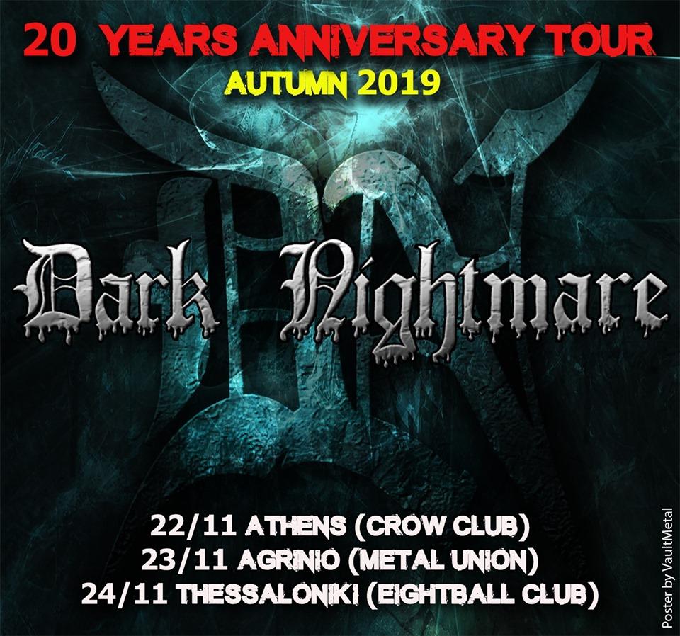Το  πρόγραμμα της επετειακής περιοδείας των ( Γρεβενιωτών ) Dark Nightmare